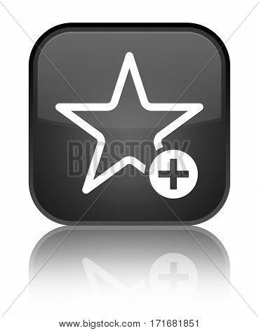 Add To Favorite Icon Shiny Black Square Button