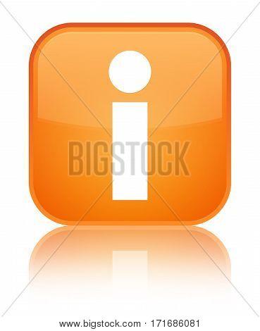 Info Icon Shiny Orange Square Button