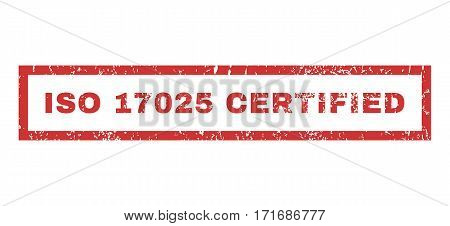 ISO 17025 Certified text rubber seal stamp watermark. Tag inside rectangular banner with grunge design and dirty texture. Horizontal vector red ink sign on a white background.