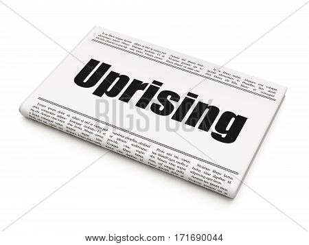 Political concept: newspaper headline Uprising on White background, 3D rendering