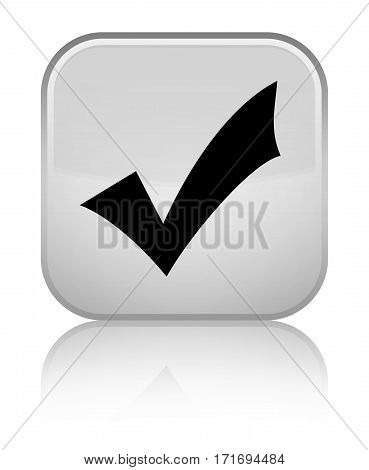 Validation Icon Shiny White Square Button