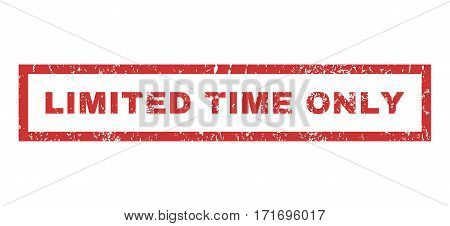 Limited Time Only text rubber seal stamp watermark. Tag inside rectangular shape with grunge design and dust texture. Horizontal vector red ink sign on a white background.