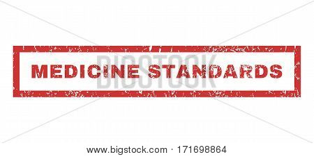 Medicine Standards text rubber seal stamp watermark. Caption inside rectangular shape with grunge design and unclean texture. Horizontal vector red ink sign on a white background.