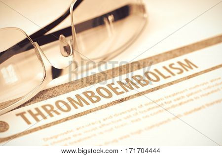 Diagnosis - Thromboembolism. Medical Concept on Red Background with Blurred Text and Glasses. Selective Focus. 3D Rendering.