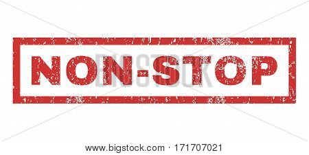 Non-Stop text rubber seal stamp watermark. Tag inside rectangular shape with grunge design and scratched texture. Horizontal vector red ink sign on a white background.