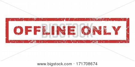 Offline Only text rubber seal stamp watermark. Tag inside rectangular banner with grunge design and dirty texture. Horizontal vector red ink sign on a white background.