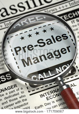 Pre-Sales Manager - Job Vacancy in Newspaper. Newspaper with Small Ads of Job Search Pre-Sales Manager. Hiring Concept. Selective focus. 3D Illustration.