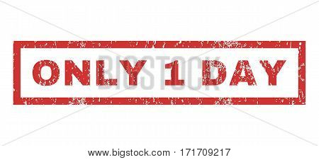 Only 1 Day text rubber seal stamp watermark. Caption inside rectangular shape with grunge design and scratched texture. Horizontal vector red ink sticker on a white background.