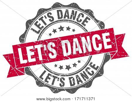 let's dance. stamp. sign. seal. round. retro. ribbon