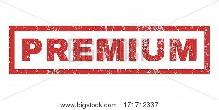 Premium text rubber seal stamp watermark. Tag inside rectangular shape with grunge design and dust texture. Horizontal vector red ink emblem on a white background.