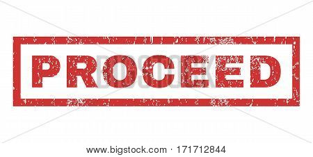 Proceed text rubber seal stamp watermark. Tag inside rectangular shape with grunge design and unclean texture. Horizontal vector red ink emblem on a white background.