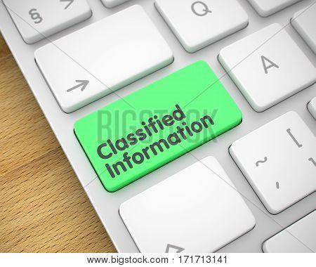 Modern Laptop Keyboard Key Showing the Inscription Classified Information. Message on Keyboard Green Keypad. Classified Information Keypad on Slim Aluminum Keyboard. 3D.