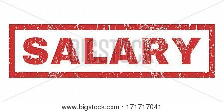 Salary text rubber seal stamp watermark. Caption inside rectangular banner with grunge design and dust texture. Horizontal vector red ink emblem on a white background.