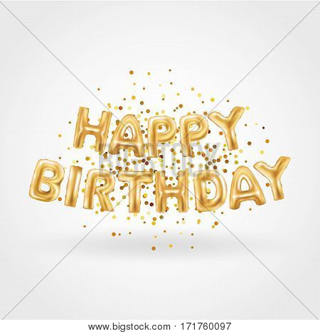 Gold Balloons happy birthday on sparkles. Golden balloon sparkles holiday background. Happy Birthday to you logo, card, banner, web, design. Birth day and new year card. Gold balloon on white background