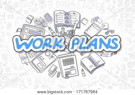Business Illustration of Work Plans. Doodle Blue Word Hand Drawn Doodle Design Elements. Work Plans Concept.