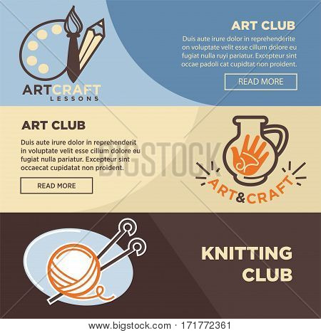 Art club banners templates for knitting, pottery and artist painter handicraft workshop or studio lessons. Vector illustration set
