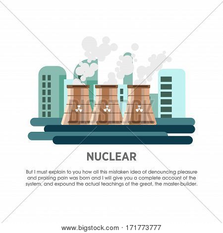 Nuclear power station vector flat illustration. Electricity energy plant or powerhouse operating by thermal atomic reactor and steam turbine for electric generation industry