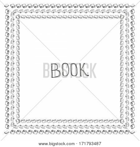 Book doodle frame. Black and white hand drawn square border. Reading and education concept.