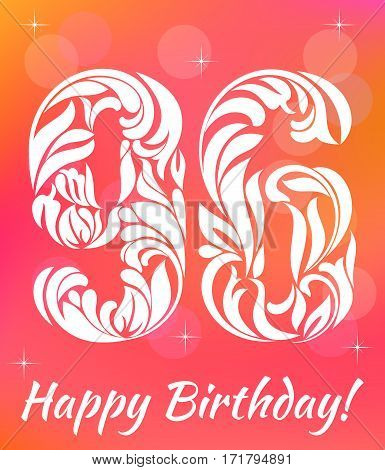 Bright Greeting card Template. Celebrating 96 years birthday. Decorative Font with swirls and floral elements.
