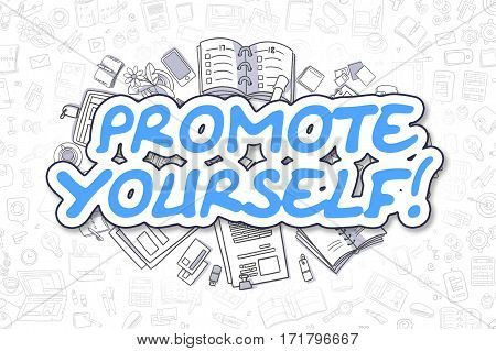 Business Illustration of Promote Yourself. Doodle Blue Inscription Hand Drawn Cartoon Design Elements. Promote Yourself Concept.