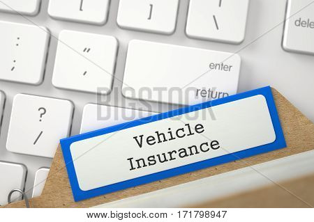 Vehicle Insurance. Orange Archive Bookmarks of Card Index Lays on White Modern Computer Keyboard. Business Concept. Closeup View. Selective Focus. 3D Rendering.
