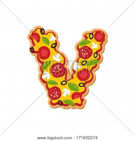 Letter V Pizza Font. Italian Meal Alphabet. Lettring Fast Food