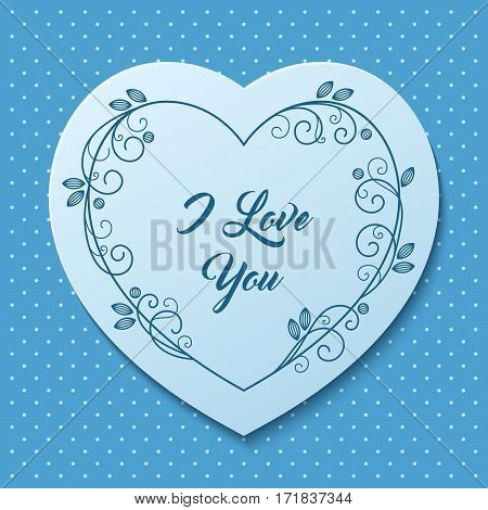 Romantic greeting card with floral stylized heart-shaped blue frame. Vector Illustration