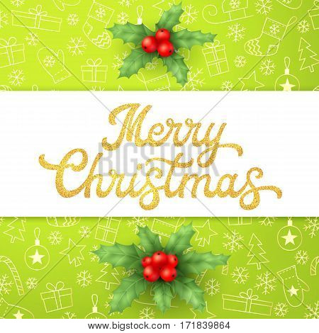 Gold glitter texture Xmas lettering on green Christmas background with sleighs, trees, balls, gifts. Decoration for seasons greeting card with holly berry branches. Font vector illustration.
