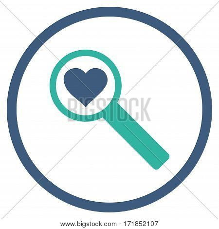 Find Love rounded icon. Vector illustration style is flat iconic bicolor symbol inside circle cobalt and cyan colors white background.
