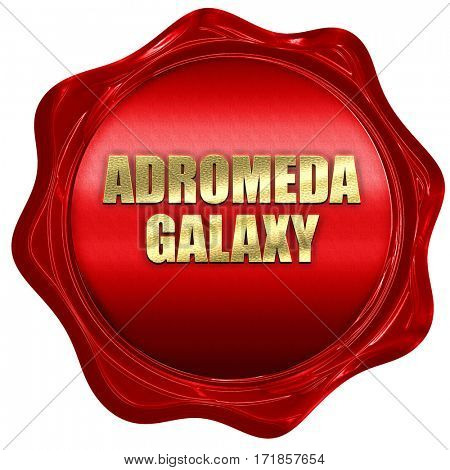 andromeda galaxy, 3D rendering, red wax stamp with text