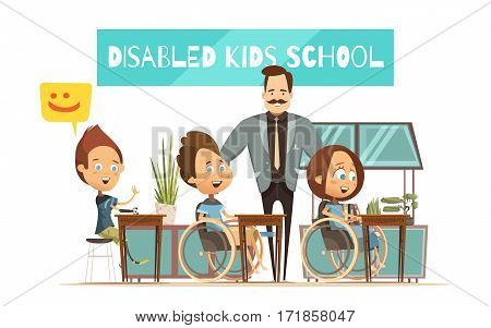 Learning of disabled kids design with boys girl at desks and smiling teacher cartoon style vector illustration