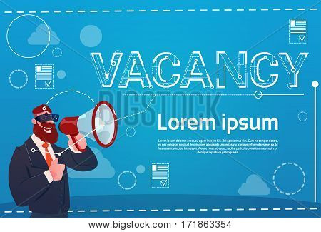 Business Man Hold Megaphone Vacancy Search Employee Position Human Resources Recruitment Flat Vector Illustration
