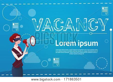 Business Woman Hold Megaphone Vacancy Search Employee Position Human Resources Recruitment Flat Vector Illustration