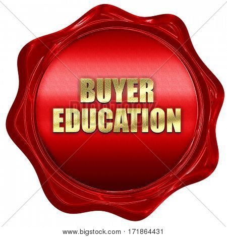 buyer education, 3D rendering, red wax stamp with text