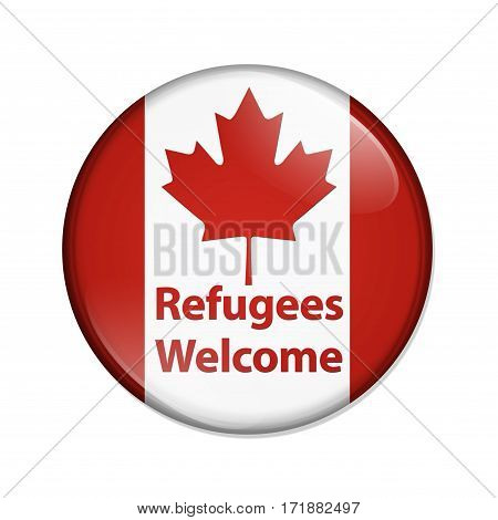 Canada is welcoming refugees button Canadian button with Canadian flag with text Refugees Welcome isolated over white   3D Illustration