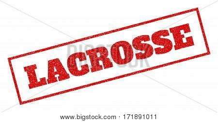 Red rubber seal stamp with Lacrosse text. Vector caption inside rectangular banner. Grunge design and dirty texture for watermark labels. Inclined sticker.