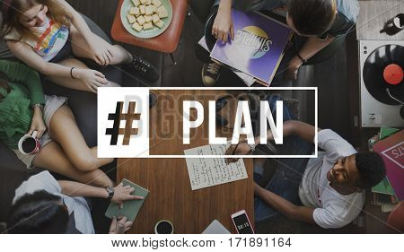 Group of teens with hashtag plan word