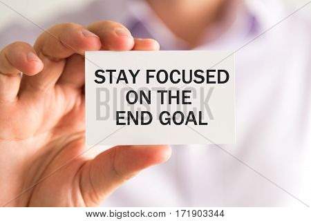 Card With Text Stay Focused On The End Goal