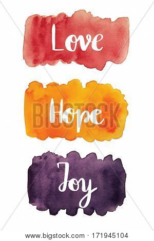 Love, hope, joy handwritten text over watercolor stain background