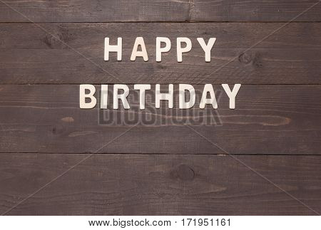 Happy Birthday On Wooden Background With Copy Space
