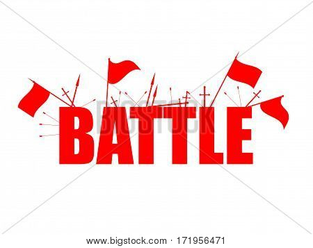 Battle red flags with text arrows and swords. Isolated on white background. Vector illustration