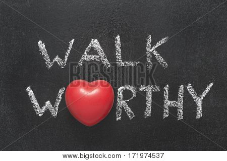Walk Worthy Heart