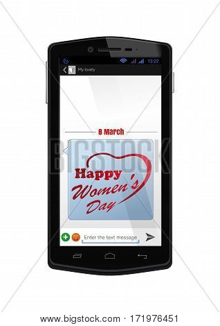 Realistic smartphone with the screen on isolated on white background. Mobile phone with the included screen with congratulations with the Women's Day. SMS-message to the 8 March. Vector illustration