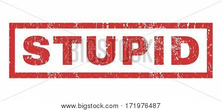 Stupid text rubber seal stamp watermark. Caption inside rectangular shape with grunge design and scratched texture. Horizontal vector red ink sign on a white background.