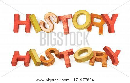 Word History made of colored with paint wooden letters, composition isolated over the white background, set of two different foreshortenings