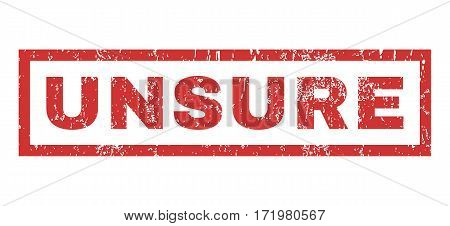 Unsure text rubber seal stamp watermark. Caption inside rectangular shape with grunge design and scratched texture. Horizontal vector red ink sticker on a white background.