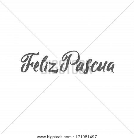 Happy Easter Spanish Calligraphy Greeting Card. Modern Brush Lettering. Joyful wishes, holiday greetings. White background.