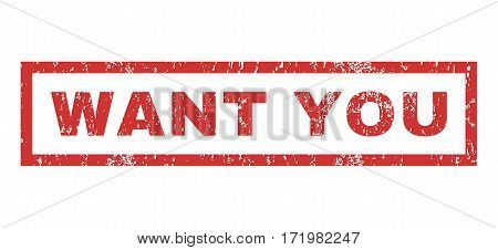 Want You text rubber seal stamp watermark. Tag inside rectangular banner with grunge design and scratched texture. Horizontal vector red ink emblem on a white background.