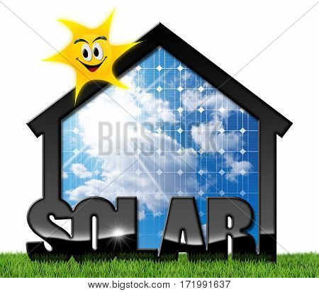 3D illustration of a house with solar panel blue sky and a smiling sun. On the green grass and isolated on white background