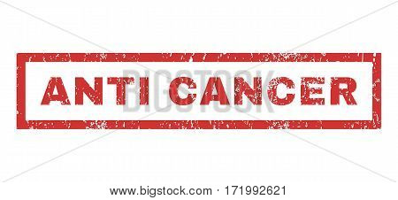 Anti Cancer text rubber seal stamp watermark. Tag inside rectangular banner with grunge design and unclean texture. Horizontal vector red ink sticker on a white background.